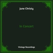 In Concert (Hq Remastered) by June Christy