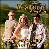 Highway Headin' Out of Town by Western Avenue