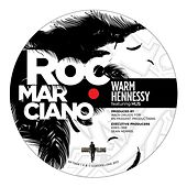 Warm Hennessy Remix EP de Roc Marciano
