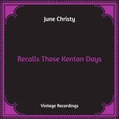 Recalls Those Kenton Days (Hq Remastered) by June Christy