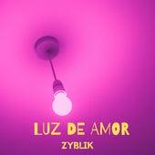 Luz de Amor by Zyblik