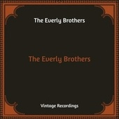 The Everly Brothers (Hq Remastered) de The Everly Brothers