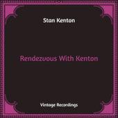Rendezvous With Kenton (Hq Remastered) by Stan Kenton