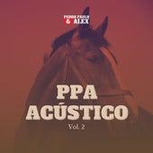 Ppa Acústico, Vol. 2 de Pedro Paulo & Alex