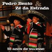 55 Anos de Sucesso von Pedro Bento e Ze da Estrada