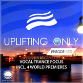 Uplifting Only Episode 452 (Vocal Trance Focus, Oct 2021) [FULL] by Ori Uplift Radio