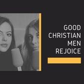 Good Christian Men Rejoice de Various Artists
