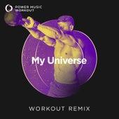 My Universe - Single by Power Music Workout