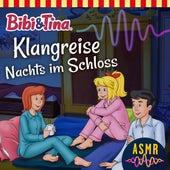 Klangreise Nachts im Schloss (ASMR) von Bibi & Tina
