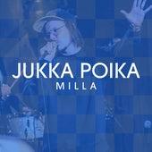 Milla (Vain elämää kausi 12) by Jukka Poika