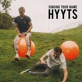 Singing Your Name di HYYTS