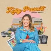 Trailer Trashed von Kelly Prescott