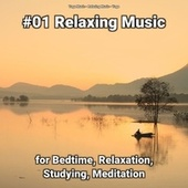 #01 Relaxing Music for Bedtime, Relaxation, Studying, Meditation by Yoga Music