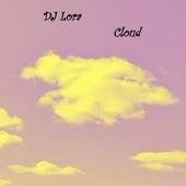 Cloud by DJ Lora