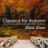 Classics for Autumn: Saint-Saëns by Various Artists