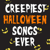 Creepiest Halloween Songs Ever de Various Artists