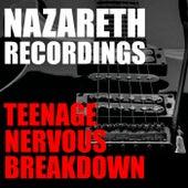 Teenage Nervous Breakdown Nazareth Recordings de Nazareth