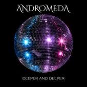 Deeper and Deeper di Andromeda