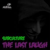 The Last Laugh by DJ Liquid