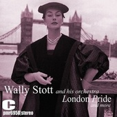 London Pride and More de The Wally Stott Orchestra