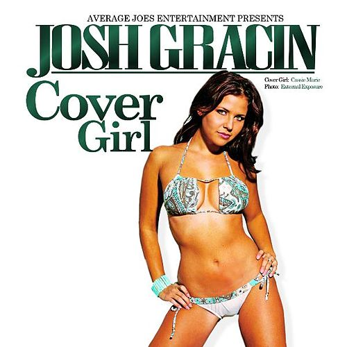 Cover Girl by Josh Gracin