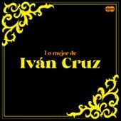 Lo Mejor de Iván Cruz by Iván Cruz
