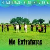 Me Extrañaras by Talisman