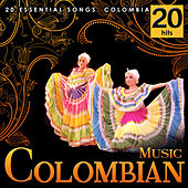 Colombian Music. 20 Essential Songs. Colombia by Various Artists