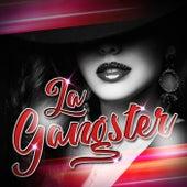 La Gangster (Remix) de Dj Cumbio