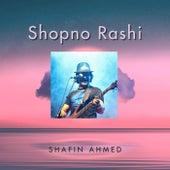 Shopno Rashi by Shafin Ahmed