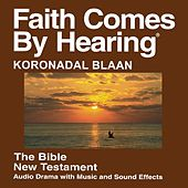 Koronadal Blaan New Testament (Dramatized) by The Bible