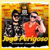 Jogo Perigoso von GS O Rei do Beat