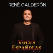 Voces Españolas de René Calderón
