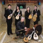 L'Arte del Mandolino Barocco by Artemandoline Baroque Ensemble