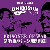 Prisoner of War by Gappy Ranks