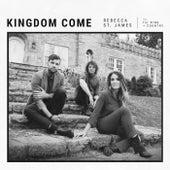 Kingdom Come by Rebecca St. James