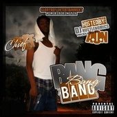 Bang (10th Anniversary Edition) by Chief Keef