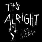 It's Alright by Leo Sidran