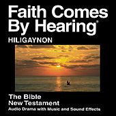 Hiligaynon New Testament (Dramatized) Hiligaynon Popular Version by The Bible