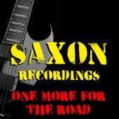 One More For The Road Saxon Recordings von Saxon