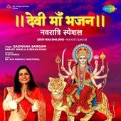 Devi Maa Bhajans - Navratri Special by Sadhana Sargam