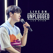 LIVE ON UNPLUGGED - LEE HYUN by Lee Hyun