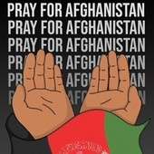 Pray For Afghanistan by Various Artists