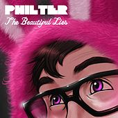 The Beautiful Lies by Philter