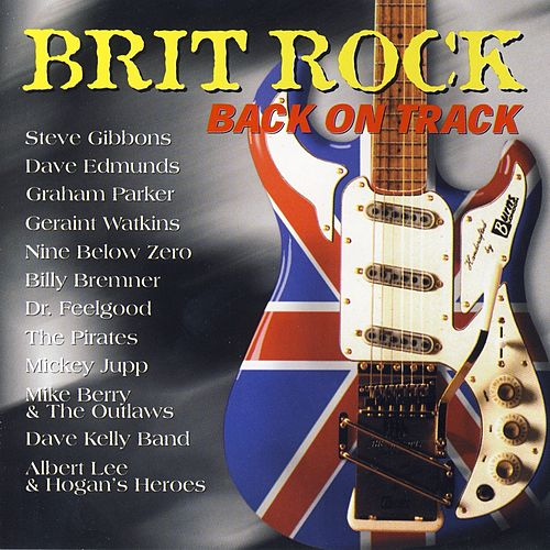 Brit Rock - Back On Track by Various Artists