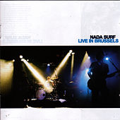 Live in Brussels de Nada Surf