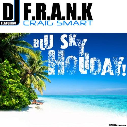Blu Sky Holiday by DJ Frank