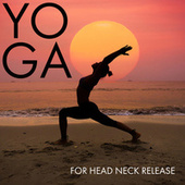 Yoga for Head Neck Release by Headache Relief Unit