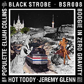 Boogie In Zero Gravity by Black Strobe