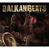 BalkanBeats - A Night In Berlin de Various Artists